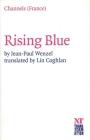 Rising Blue: (Faire Bleu) Cover Image