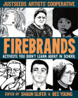 Firebrands: Activists You Didn't Learn about in School (Real Heroes) Cover Image