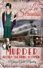 Murder Aboard the Flying Scotsman: a cozy historical 1920s mystery (Ginger Gold Mystery #8) Cover Image