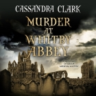 Murder at Whitby Abbey (Abbess of Meaux Mysteries #10) Cover Image