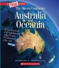 Australia and Oceania (A True Book: The Seven Continents) (Library Edition) Cover Image