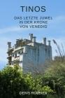 Tinos. Das letzte Juwel in der Krone von Venedig Cover Image
