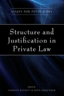 Structure and Justification in Private Law: Essays for Peter Birks Cover Image