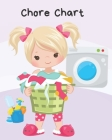 Chore Chart: Daily Weekly Household Routine Chart with Rewards and Coloring Pages Cover Image