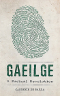Gaeilge: A Radical Revolution Cover Image