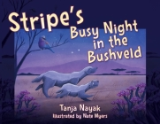 Stripe's Busy Night in the Bushveld Cover Image