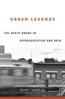 Urban Legends: The South Bronx in Representation and Ruin Cover Image