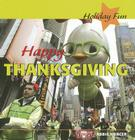 Happy Thanksgiving (Holiday Fun) Cover Image
