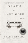 Death Is Hard Work: A Novel Cover Image