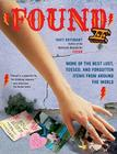 Found II: More of the Best Lost, Tossed, and Forgotten Items from Around the World Cover Image