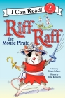 Riff Raff the Mouse Pirate (I Can Read Level 2) Cover Image