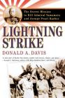 Lightning Strike: The Secret Mission to Kill Admiral Yamamoto and Avenge Pearl Harbor Cover Image