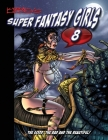 Kirk Lindo's Super Fantasy Girls #8 Cover Image