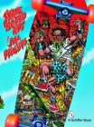 The Skateboard Art of Jim Phillips Cover Image