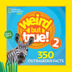 Weird But True 2: Expanded Edition Cover Image