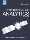 Researching Ux: Analytics: Understanding Is the Heart of Great UX Cover Image