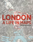 London: A Life in Maps Cover Image