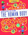 The Human Body: Interactive Mazes for Exploring Cover Image