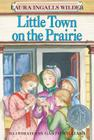 Little Town on the Prairie (Little House #7) Cover Image