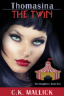 Thomasina: The Twin (Daughters #2) Cover Image