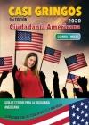Casi Gringos: Guía de estudio de la Ciudadanía Americana. Cover Image