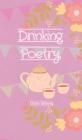 Drinking Poetry Cover Image