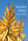 Garden Aloes: Growing and Breeding Cultivars and Hybrids Cover Image