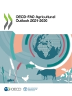 Oecd-Fao Agricultural Outlook 2021-2030 Cover Image