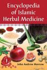 Encyclopedia of Islamic Herbal Medicine Cover Image