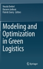 Modeling and Optimization in Green Logistics Cover Image