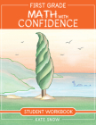 First Grade Math with Confidence Student Workbook Cover Image