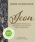 Icon: Flagship Wines from Bc's Best Wineries Cover Image