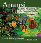 Anansi and the Alligator Eggs y Los Huevos del Caiman Cover Image