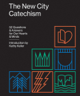 The New City Catechism: 52 Questions and Answers for Our Hearts and Minds (Gospel Coalition) Cover Image