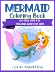 Mermaid Coloring Book: For Girls ages 8-10 (Coloring Books for Kids) Cover Image