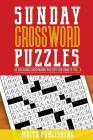 Sunday Crossword Puzzles: 52 Relaxing Crossword Puzzles for Adults Volume 3 Cover Image