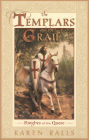 The Templars and the Grail: Knights of the Quest Cover Image
