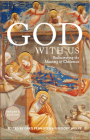 God With Us: Rediscovering the Meaning of Christmas (Reader's Edition) Cover Image