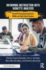 Informing Instruction with Vignette Analysis: Powerful Professional Growth for Middle and High School Teachers Cover Image
