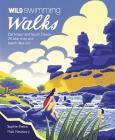Wild Swimming Walks Dartmoor and South Devon: 28 Lake, River and Beach Days Out (Wild Walks) Cover Image