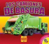 Los Camiones de Basura (Garbage Trucks) (Maquinas Poderosas (Mighty Machines)) Cover Image