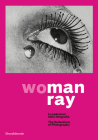 Man Ray: Woman: The Seductions of Photography Cover Image