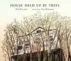 House Held Up by Trees Cover Image