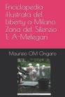 Enciclopedia illustrata del Liberty a Milano Zona del Silenzio 1: A-Melegari Cover Image