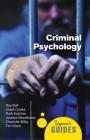 Criminal Psychology: A Beginner's Guide (Beginner's Guides) Cover Image