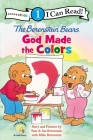 The Berenstain Bears, God Made the Colors: Level 1 Cover Image