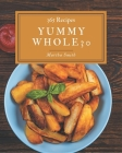 365 Yummy Whole30 Recipes: An One-of-a-kind Yummy Whole30 Cookbook Cover Image