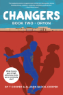 Changers Book Two: Oryon Cover Image