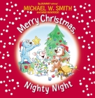 Merry Christmas, Nighty Night (Nurturing Steps) Cover Image