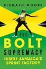 The Bolt Supremacy: Inside Jamaica's Sprint Factory Cover Image